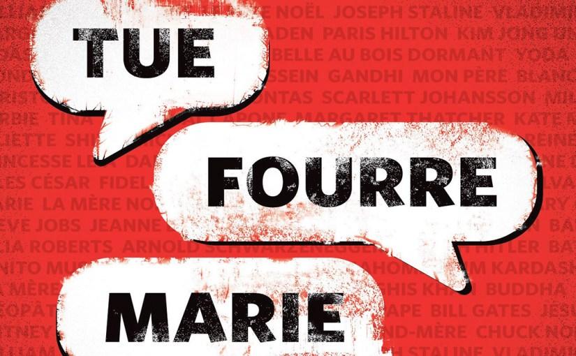 Épisode 60 – Retour de Tue Fourre Marie