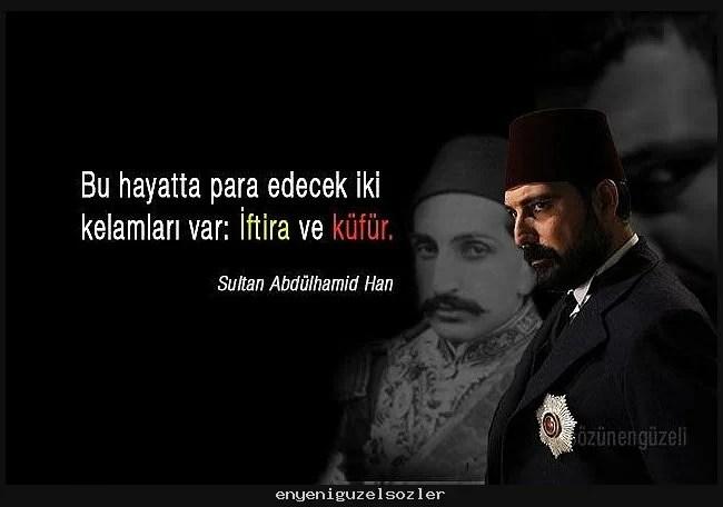 payitaht abdulhamid bolum 3 sozleri payitaht abdulhamid izle 1 - Sultan Abdülhamid'in Sözleri -  Resimli Sözleri, resimli-sozler, populer-sozler, anlamli-sozler
