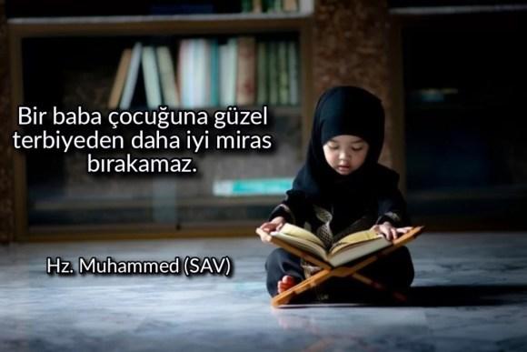 Bir baba çocuğuna güzel terbiyeden daha iyi miras bırakamaz 1024x683 - Resimli Hz Muhammed (SAV) Sözleri - İslam Peygamberi Hz Muhammed Sözleri,Hz Muhammed Hadisleri, guzel-mesajlar, dini-sozler