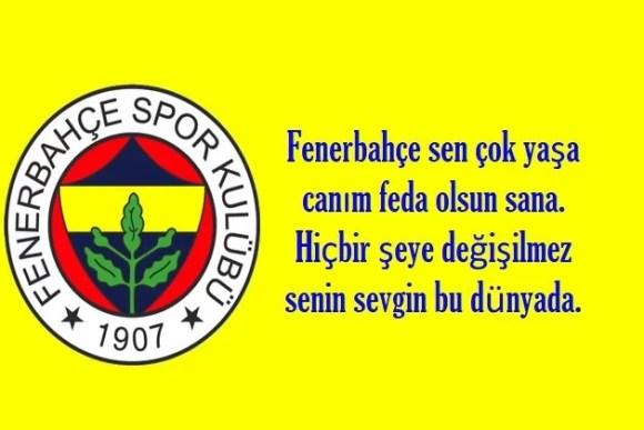 Fenerbahçe sen çok yaşa canım feda olsun sana hiçbir şeye değişilmez senin sevgin bu dünyada - Fenerbahçe İle İlgili Resimli Sözler - Fenerbahçe Sözleri Ve Kareografileri, resimli-sozler