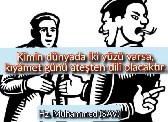 Kimin dünyada iki yüzü varsa kıyamet günü ateşten dili olacaktır 1024x747 - Resimli Hz Muhammed (SAV) Sözleri - İslam Peygamberi Hz Muhammed Sözleri,Hz Muhammed Hadisleri, guzel-mesajlar, dini-sozler