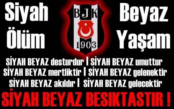 Siyah ölüm Beyaz yaşam - Beşiktaş İle İlgili Resimli Sözler - Beşiktaş Sözleri Ve Kareografileri, resimli-sozler