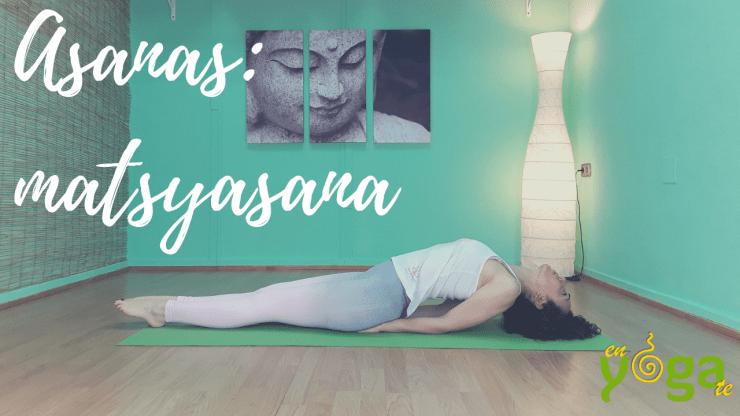 Matsyasana o postura del pez