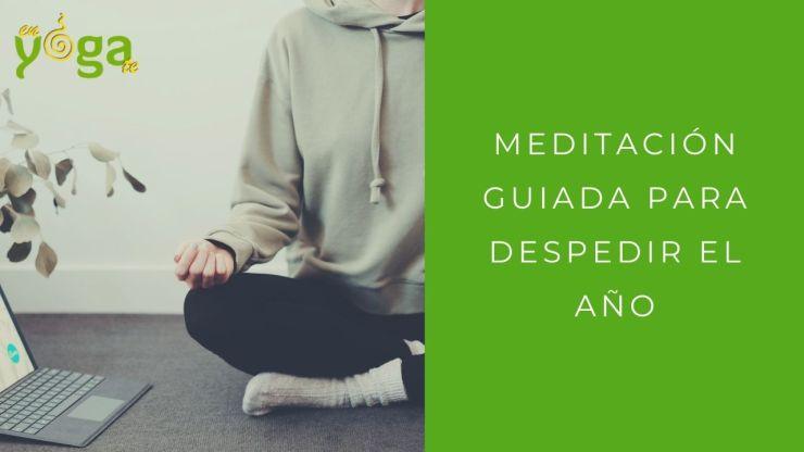 Meditación para despedir el año