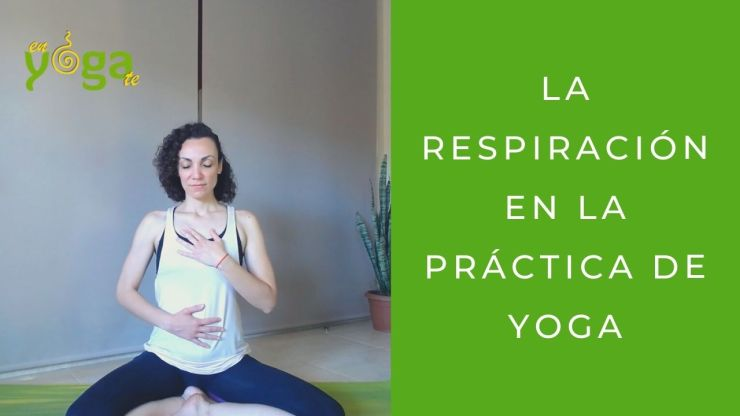 La respiración en la práctica de yoga