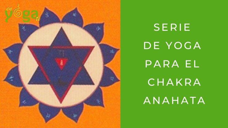 Serie de yoga para el chakra anahata