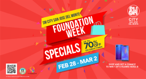 SM City San Jose del Monte Foundation Week Special