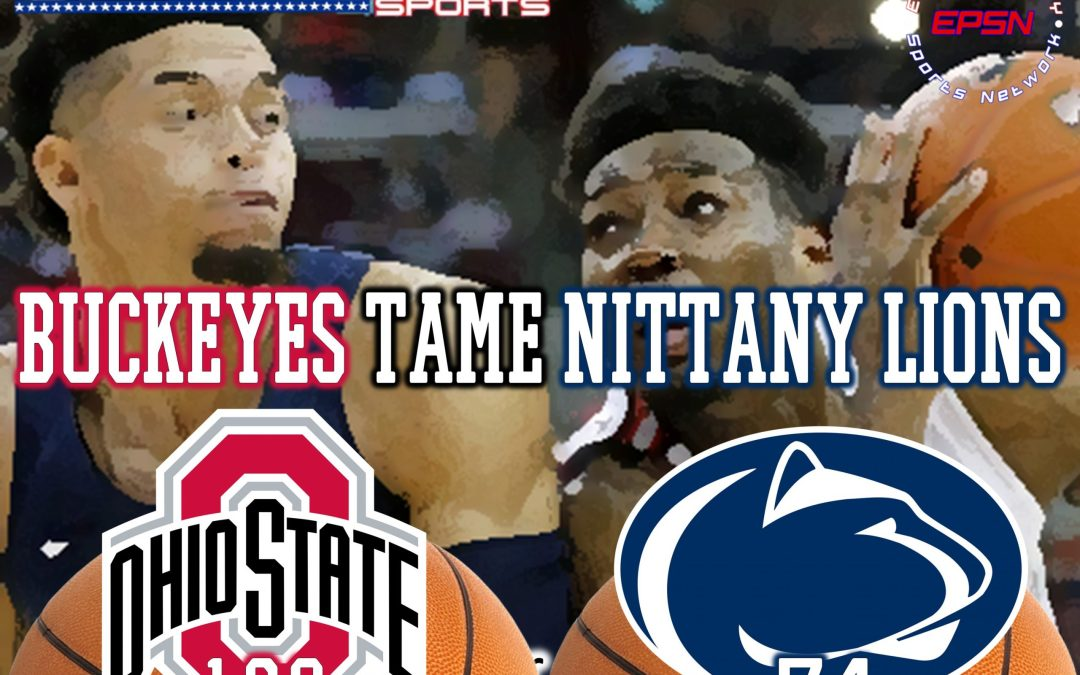 Buckeyes Tame Nittany Lions, 106-74