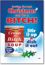 Cream Of Bitch Funny Christmas Greeting Card