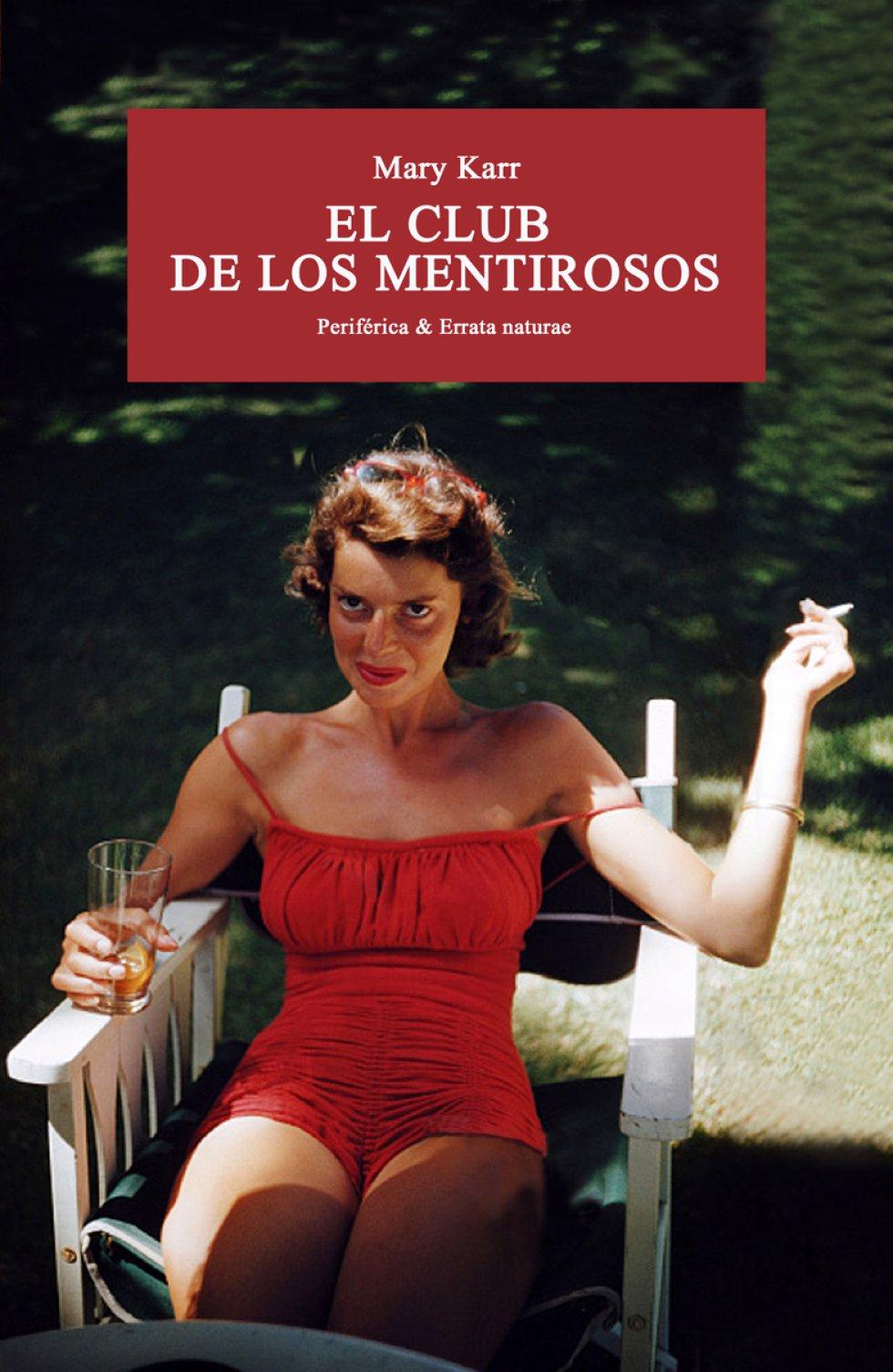 """EL CLUB DE LOS MENTIROSOS (Errata NaturaePeriférica). Mary Karr. Traducción de Regina López Muñoz. ¿Esto no es de cuando le disparaste a papá?"""", pregunta a su madre al descubrir un agujero en la pared. La madre responde que no: """"A tu padre le disparé ahí"""". Este libro, traducido por Regina López Muñoz, empieza así y el resto es un 'crescendo': secretos familiares, alcohol, viajes, comedia, tragedia. La vida de una mujer escrita en estado de gracia."""