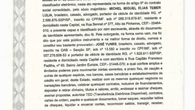 Procuração autoriza Yunes a movimentar contas bancárias de empresa de Temer