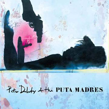 Resultado de imagen de Peter Doherty & The Puta Madres - Peter Doherty & The Puta Madres