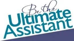 Be the Ultimate Assistant