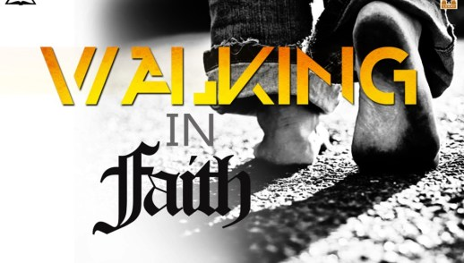 Walking in Faith 4