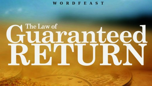 13th July, 2017 - The Law of Guaranteed Return