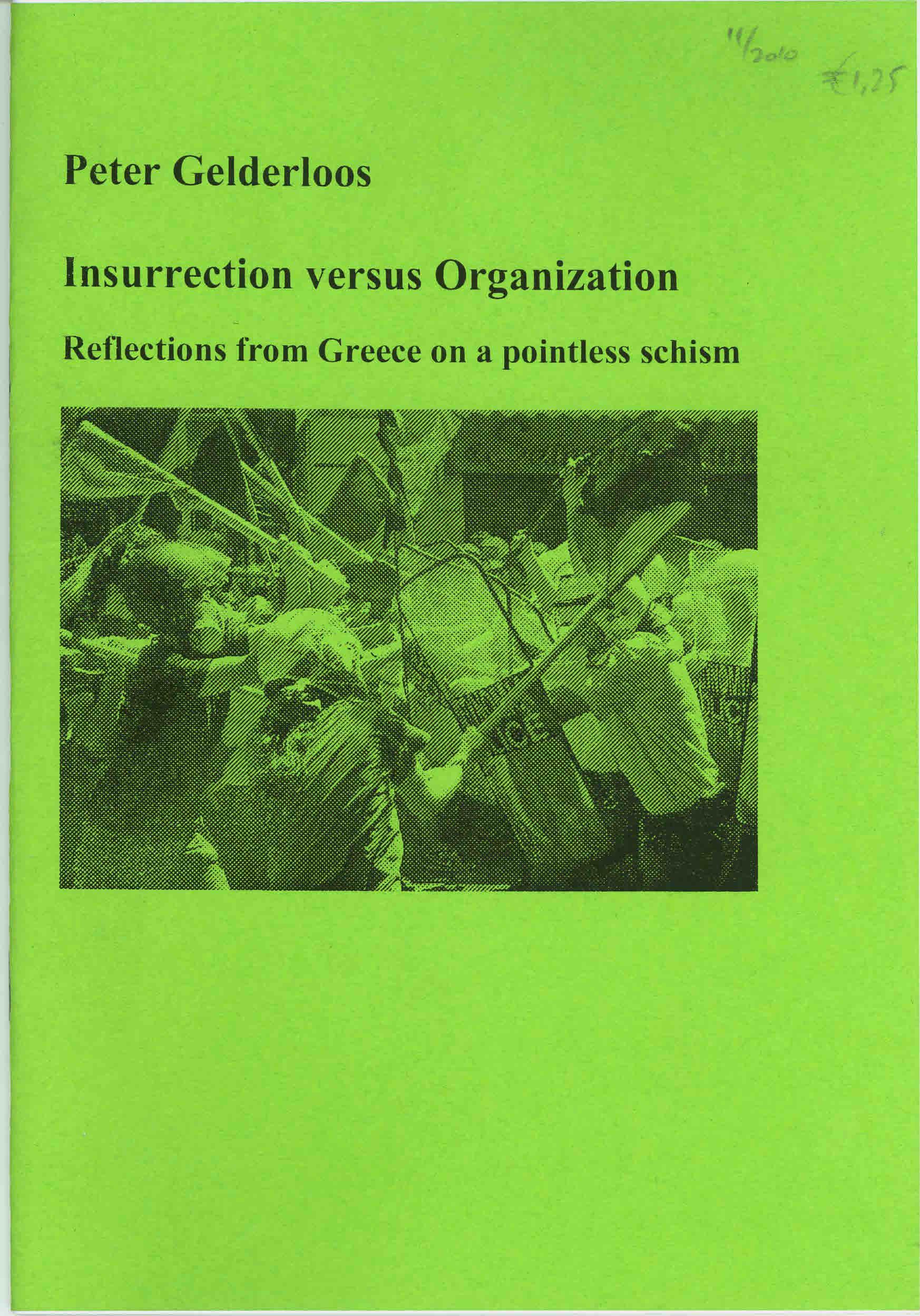 Insurrection versus Organization