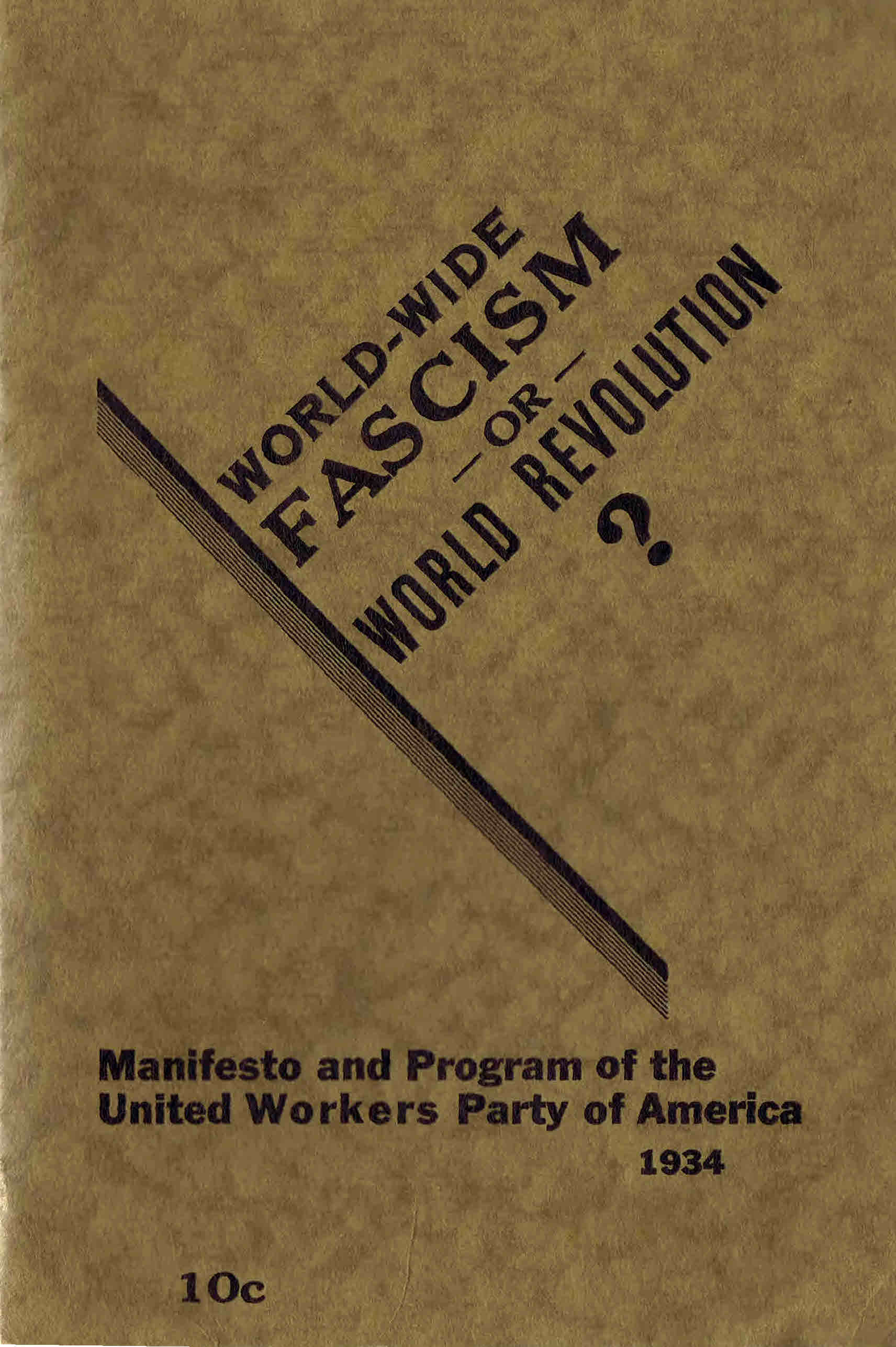 manifesto and program of the united workers party of america
