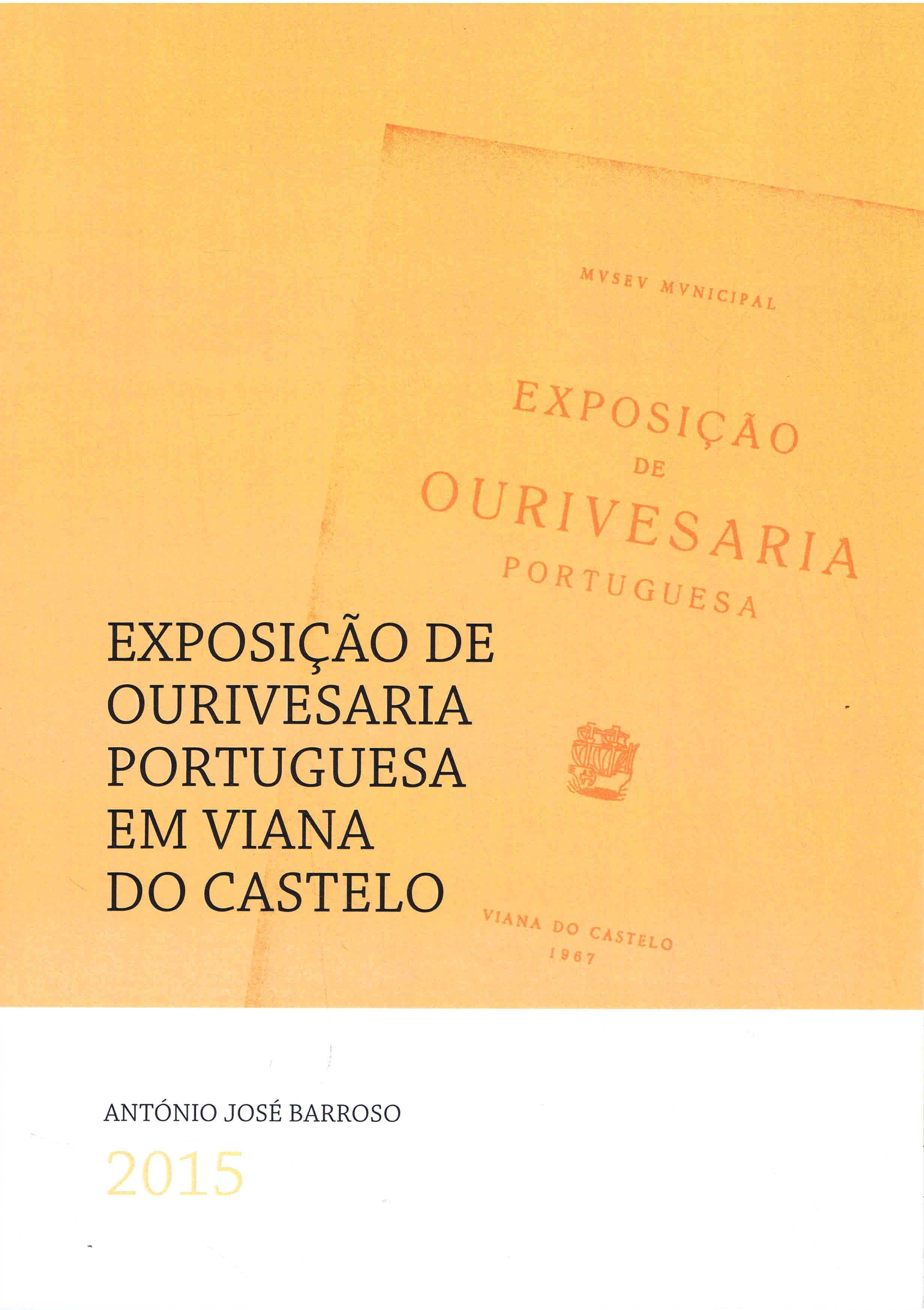 antonio jose barroso exposição de ourivesaria portuguesa em viana do castelo 2015