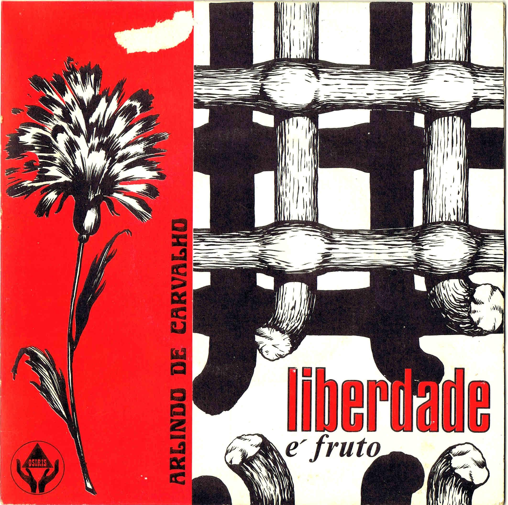 arlindo de carvalho a liberdade é um fruto fr