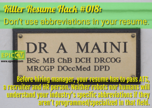 Killer Resume Hack #018: Don't use abbreviations in your resume