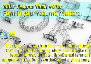 Killer Resume Hack #015: Font in your resume matters.