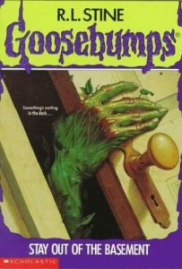 Goosebumps - Stay Out Of The Basement