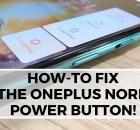 How-To Fix the OnePlus Nord Power Button!