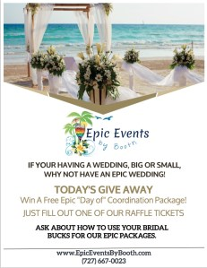 Epic Events by Booth, Inc. - Tampa Bridal Show Give Away 2016