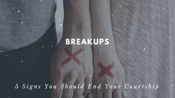 Breakups: 5 Signs You Should End Your Courtship | Epic Fab Girl