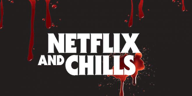 New Netflix Chills