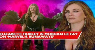 Welcome Elizabeth Hurley to the MCU - New Runaways Star - Celebrity Interview !!