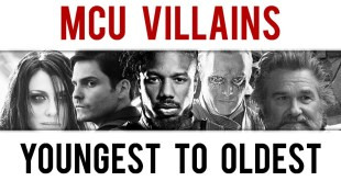 Marvel Cinematic Universe Villains from Youngest to Oldest (Age Comparison)