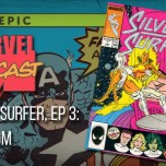 Silver Surfer, Ep. 3: Freedom