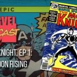 Moon Knight, Ep. 1: Bad Moon Rising