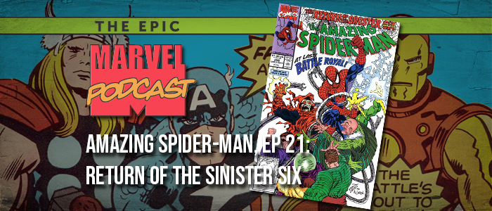 Amazing Spider-Man, Ep. 21: Return of the Sinister Six