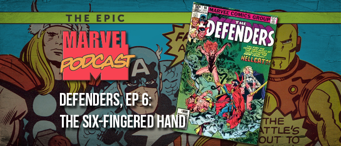 Defenders, Ep. 6a: The Six-Fingered Hand