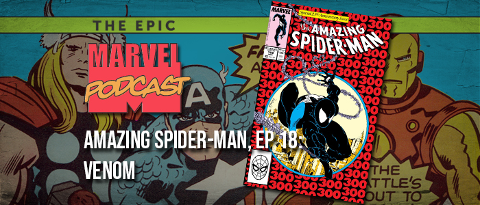 Amazing Spider-Man, Ep. 18: Venom