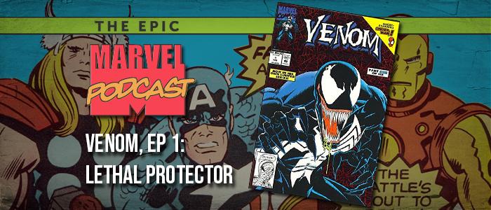 Venom, Ep. 1: Lethal Protector