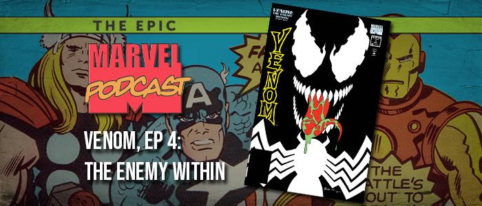 Venom, Ep. 4: The Enemy Within