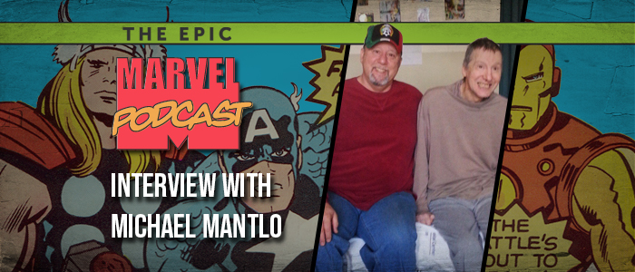 Interview: Michael Mantlo on his brother Bill