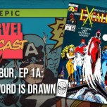 Excalibur, Ep. 1a: The Sword is Drawn