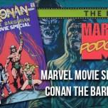 Marvel Movie Special: Conan the Barbarian