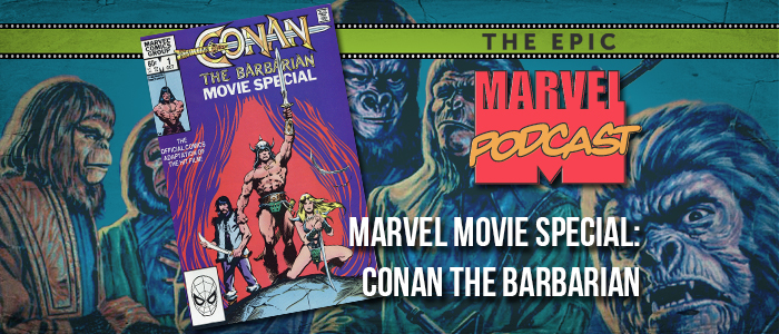 Marvel Movie Special: Conan the Barbarian