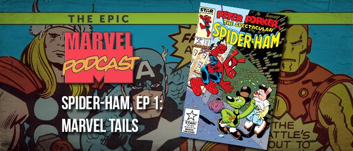 Spider-Ham, Ep. 1: Marvel Tails