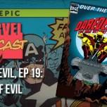 Daredevil, Ep. 19: Root of Evil