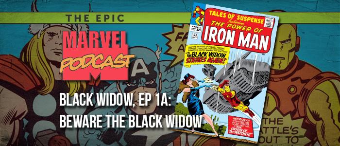 Black Widow, Ep. 1a: Beware the Black Widow