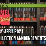 Jan-Apr 2021 Epic Collection Announcements