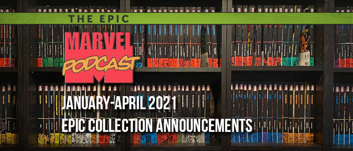 Jan-Apr 2021 Epic Collection Announcements