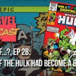 What If…?, Ep. 2b: What If the Hulk Had Been a Barbarian?