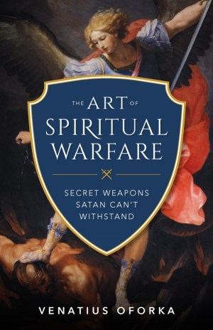 5 Spiritual Weapons Satan Can't Stand – EpicPew